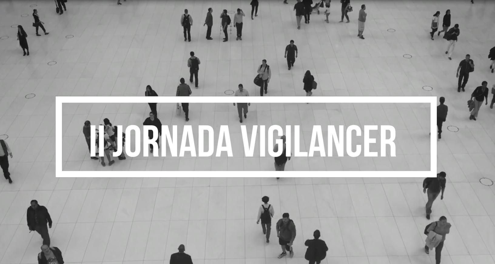 Aftermovie Jornada Vigilancer
